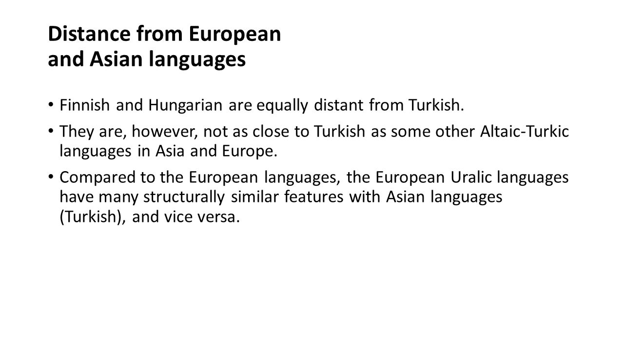 Results I extracted over 140 features, along which Turkish could be compared with Hungarian and Finnish.