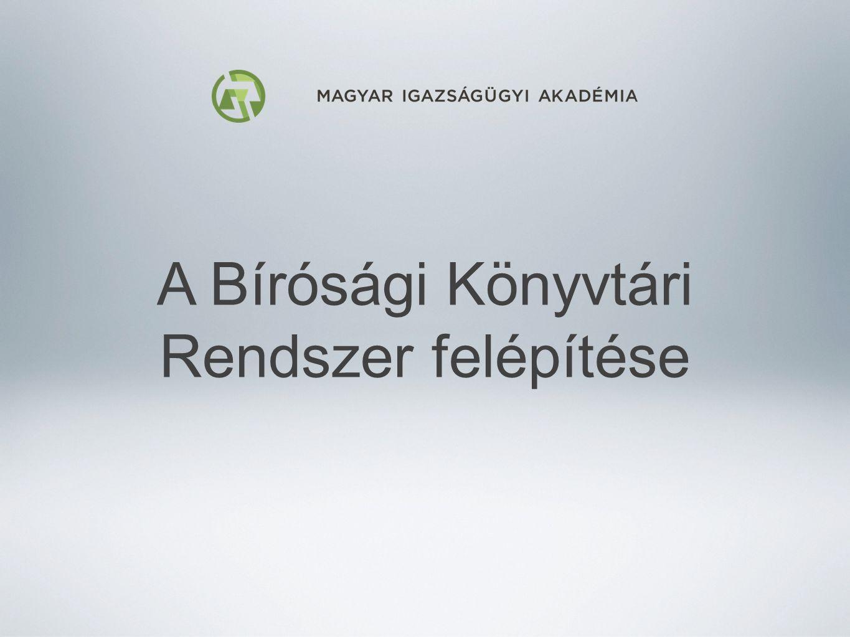 Felépítése 2006 óta a bírósági könyvtárak országosan egységes hálózatba szervezve segítik az ítélkező munkát A hálózat tagjai báziskönyvtárak - Kúria, Ítélőtáblák, Törvényszékek és MIA könyvtárai letéti könyvtárak - báziskönyvtárakhoz kapcsolódó alsóbbfokú bíróságok könyvtárai MIA Tudományszervezési és Dokumentációs Osztály (TDO) mint a központi elektronikus adatbázis és a bírósági könyvtárosi munka módszertani központja