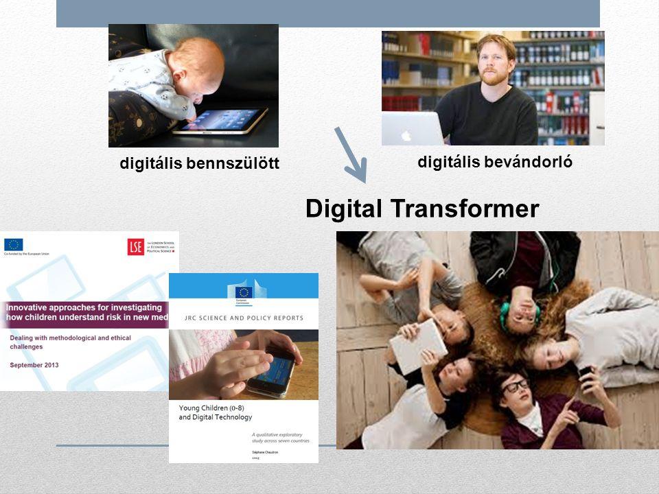 digitális bennszülött digitális bevándorló Digital Transformer
