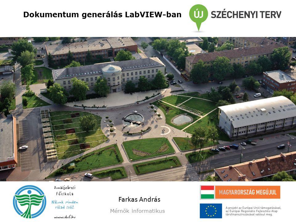 Dokumentum generálás LabVIEW-ban Mérnök informatikus Farkas András