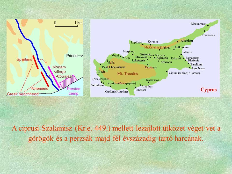 A ciprusi Szalamisz (Kr.e. 449.) mellett lezajlott ütközet véget vet a görögök és a perzsák majd fél évszázadig tartó harcának.