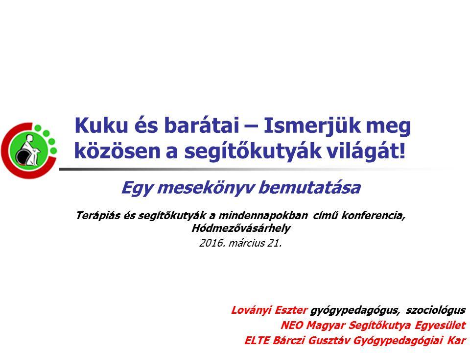 Meseolvasás óvodásoknak NEO Magyar Segítőkutya Egyesület Fotó: Tamási Gábor A foglalkozást Pálfy Panni és terápiás kutyája, Füge tartotta.