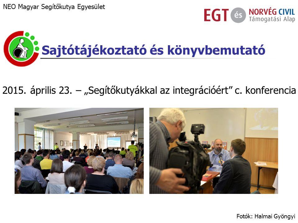 Sajtótájékoztató és könyvbemutató 2015. április 23.