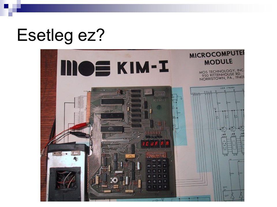 Számítógép A tárolt program teszi lehetővé az összetettebb műveleteket, vezérlési lehetőségeket, időzített működést stb.