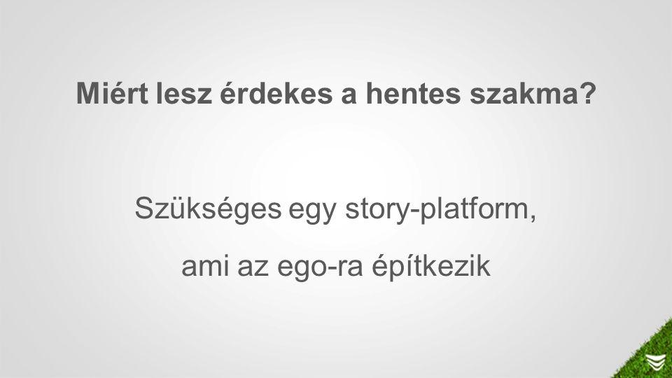 Miért lesz érdekes a hentes szakma? Szükséges egy story-platform, ami az ego-ra építkezik