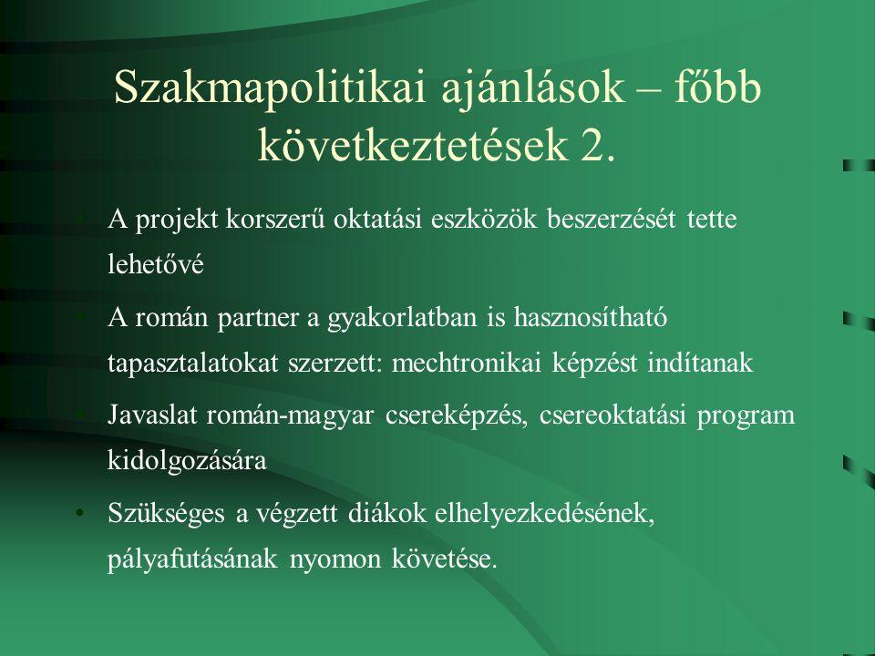 Szakmapolitikai ajánlások – főbb következtetések 2.