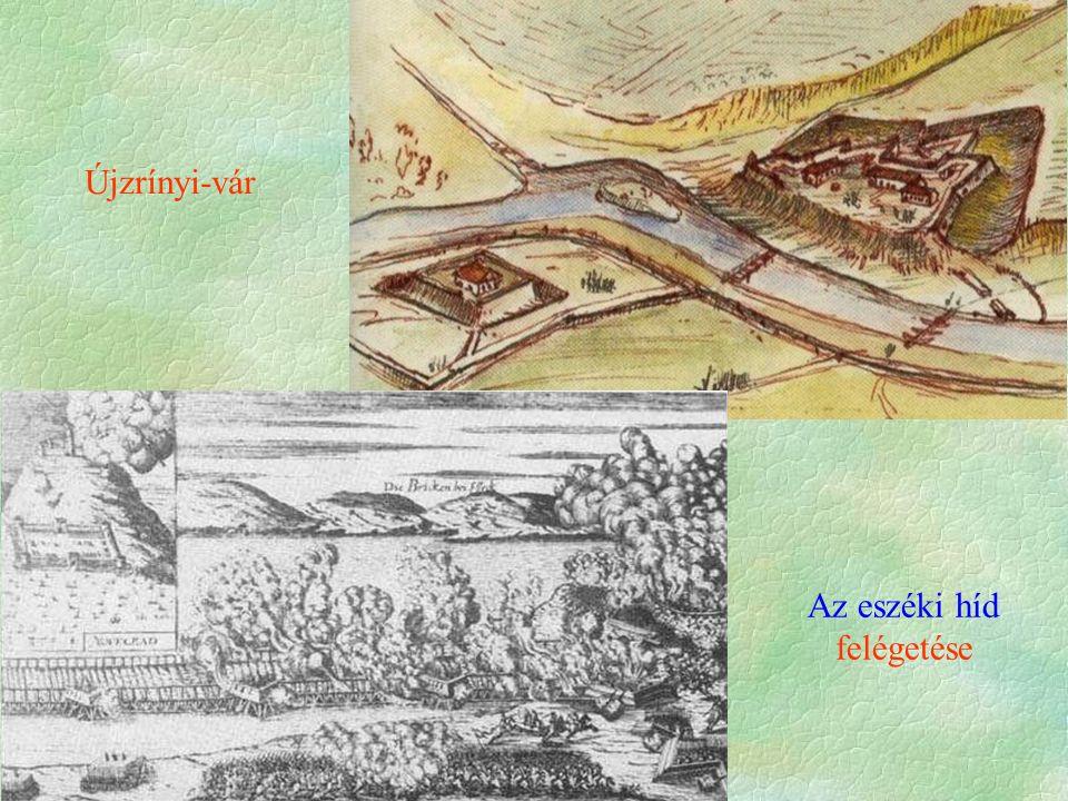 Újzrínyi-vár Az eszéki híd felégetése