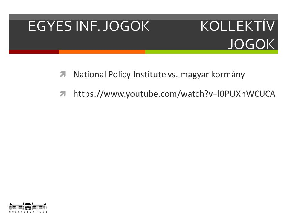  National Policy Institute vs. magyar kormány  https://www.youtube.com/watch?v=l0PUXhWCUCA