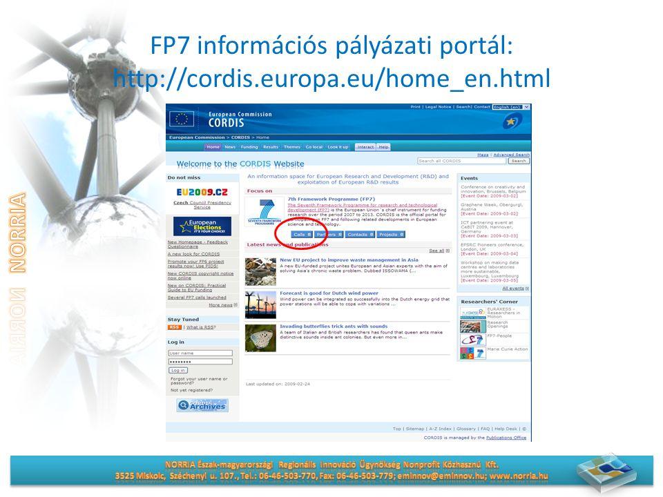 FP7 információs pályázati portál: http://cordis.europa.eu/home_en.html