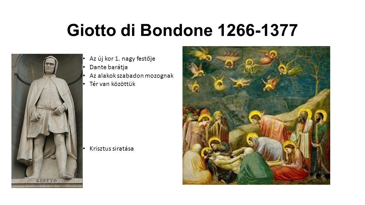 Giotto di Bondone 1266-1377 Az új kor 1.