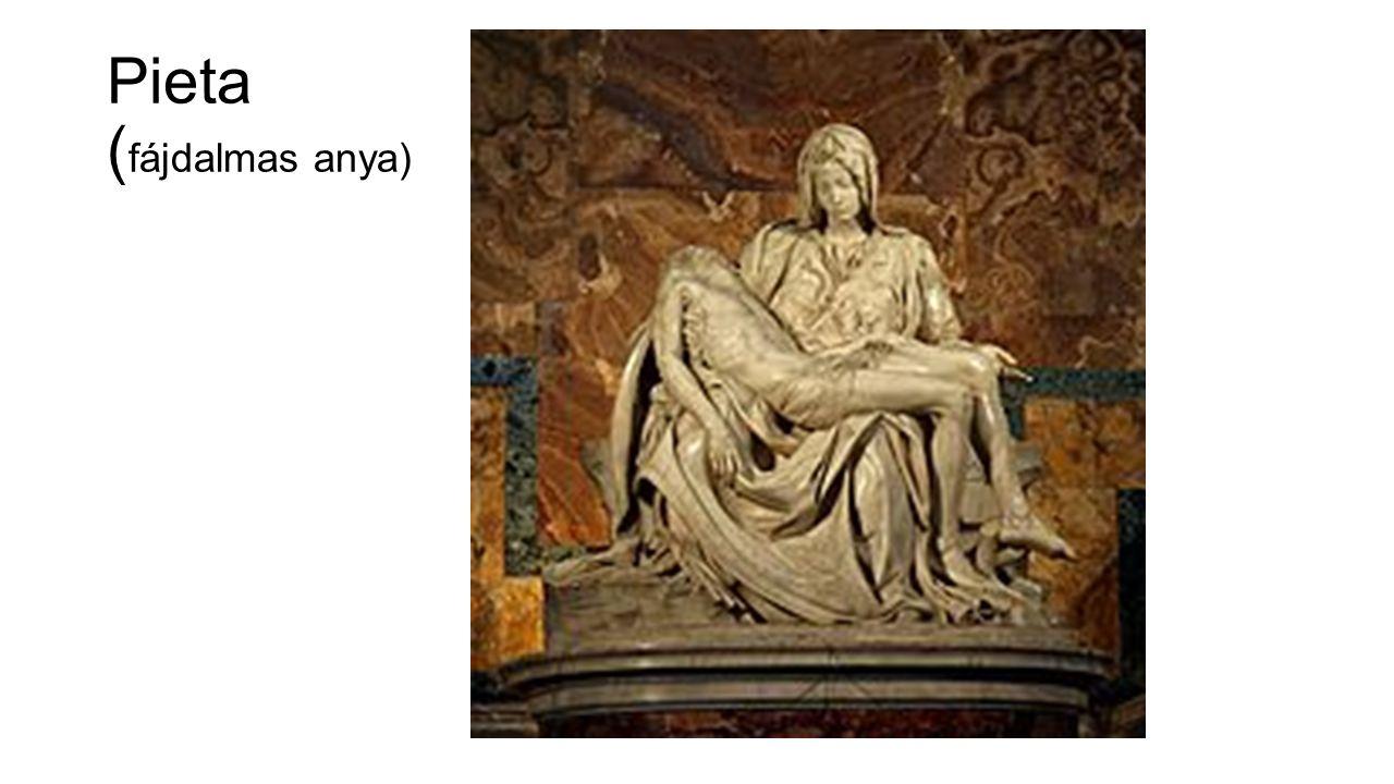 Pieta ( fájdalmas anya)