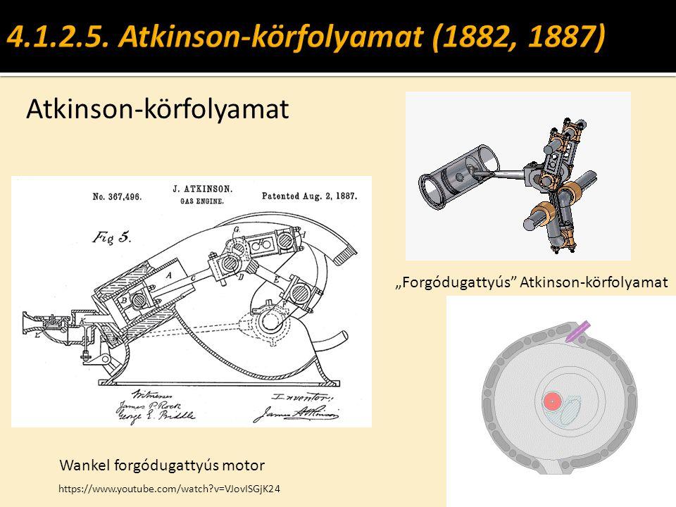 """Atkinson-körfolyamat """"Forgódugattyús"""" Atkinson-körfolyamat Wankel forgódugattyús motor https://www.youtube.com/watch?v=VJovISGjK24"""