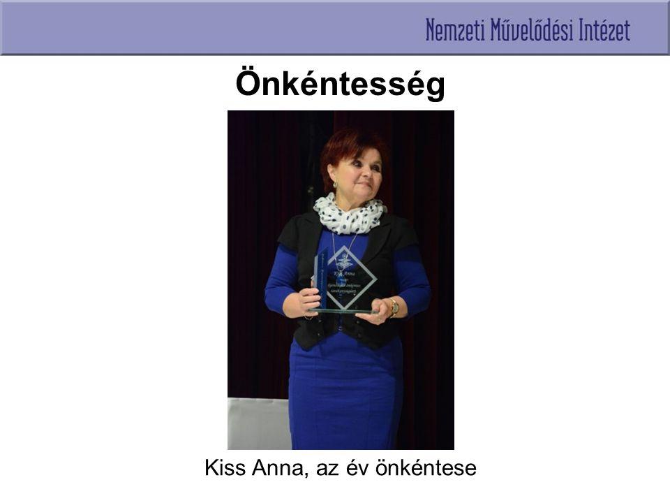Önkéntesség Kiss Anna, az év önkéntese