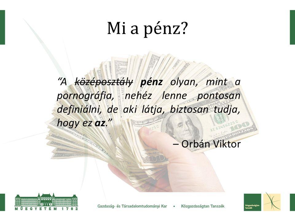 Mi a pénz.