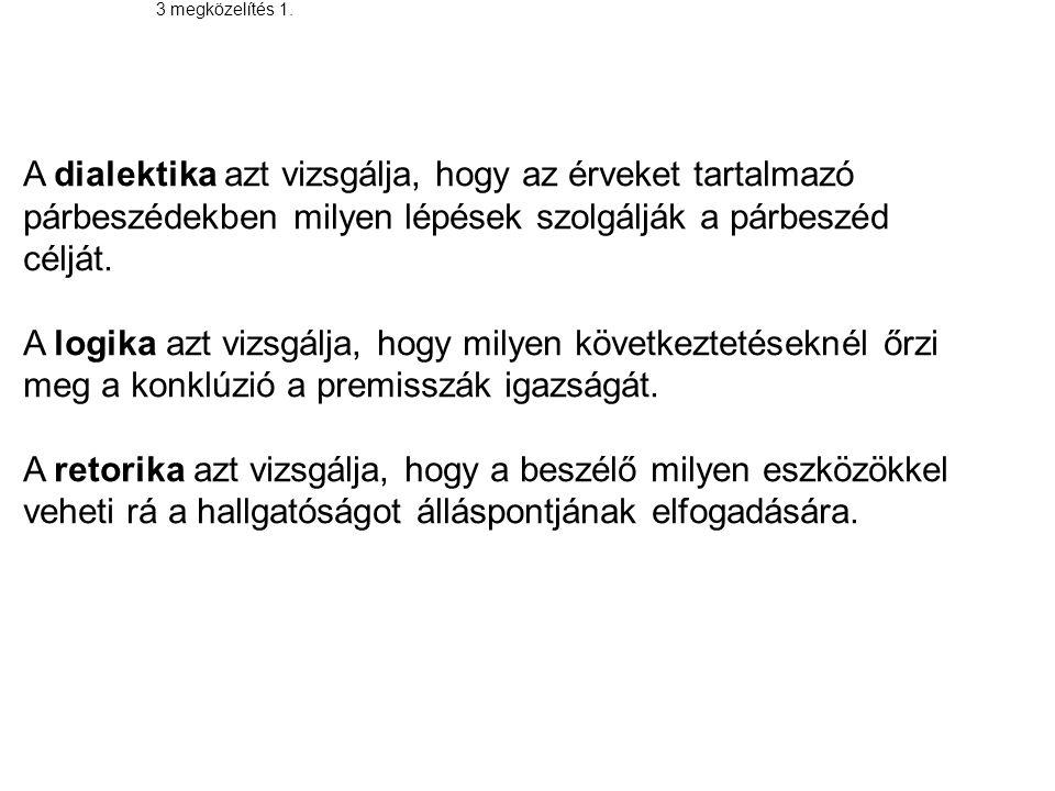 osztályozás Asszertívum (kijelentő): tényállást ábrázol pl.