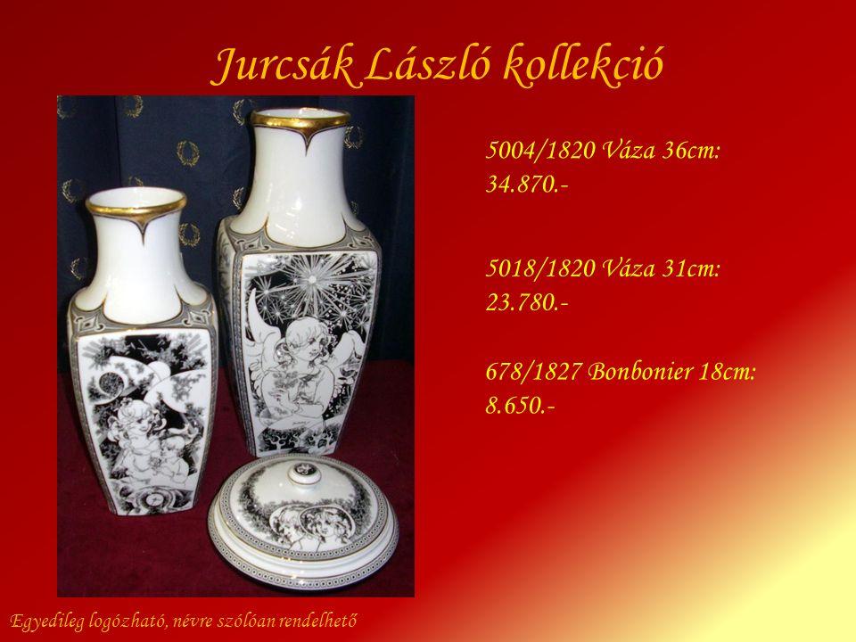 Jurcsák László kollekció Egyedileg logózható, névre szólóan rendelhető 678/1827 Bonbonier 18cm: 8.650.- 5018/1820 Váza 31cm: 23.780.- 5004/1820 Váza 3