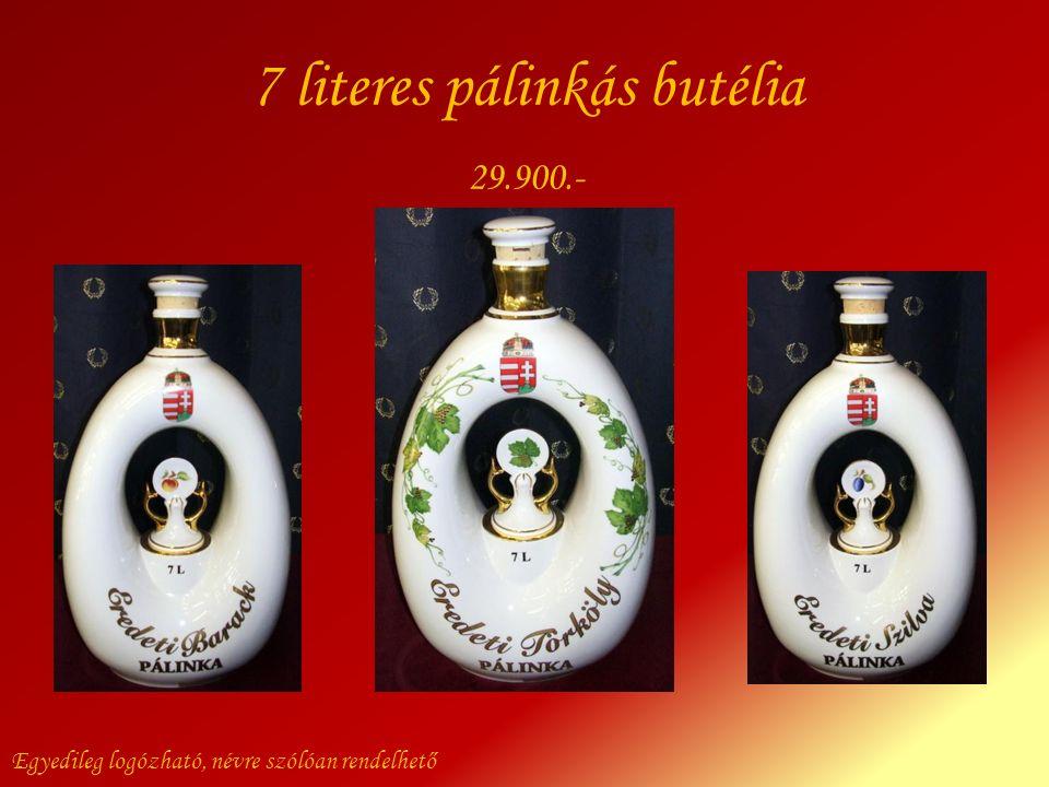7 literes pálinkás butélia Egyedileg logózható, névre szólóan rendelhető 29.900.-