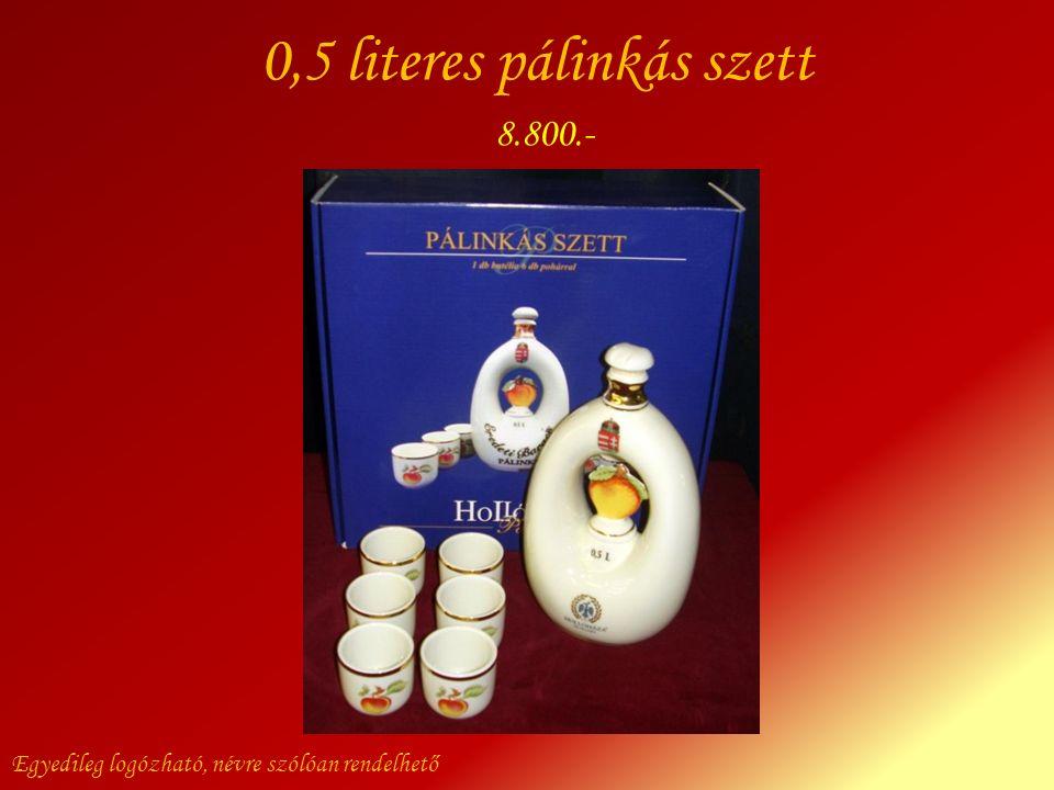 0,5 literes pálinkás szett Egyedileg logózható, névre szólóan rendelhető 8.800.-