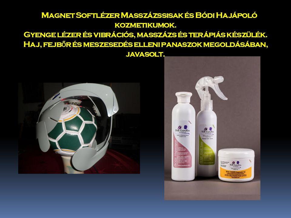 Magnet Softlézer Masszázssisak és Bódi Hajápoló kozmetikumok.