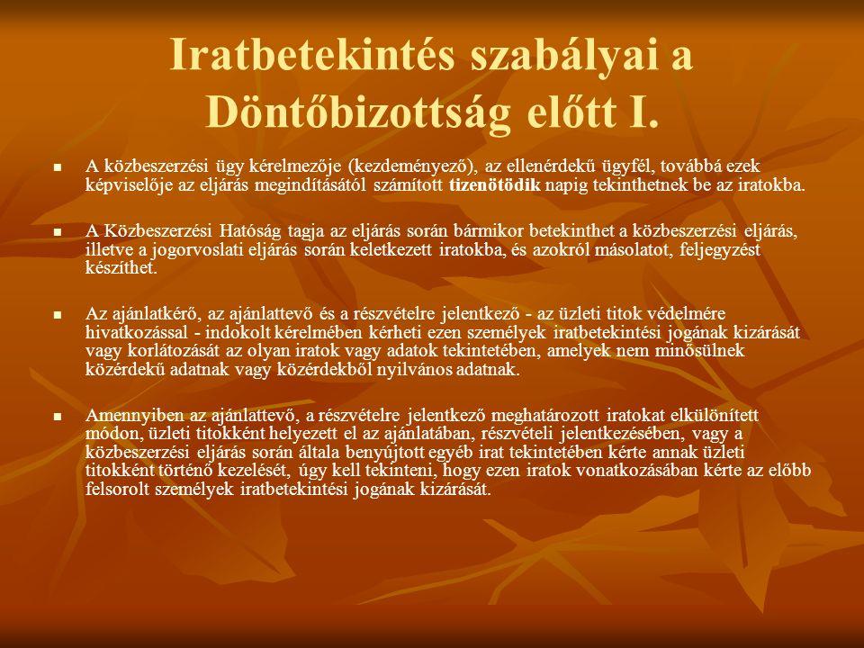 Iratbetekintés szabályai a Döntőbizottság előtt I.