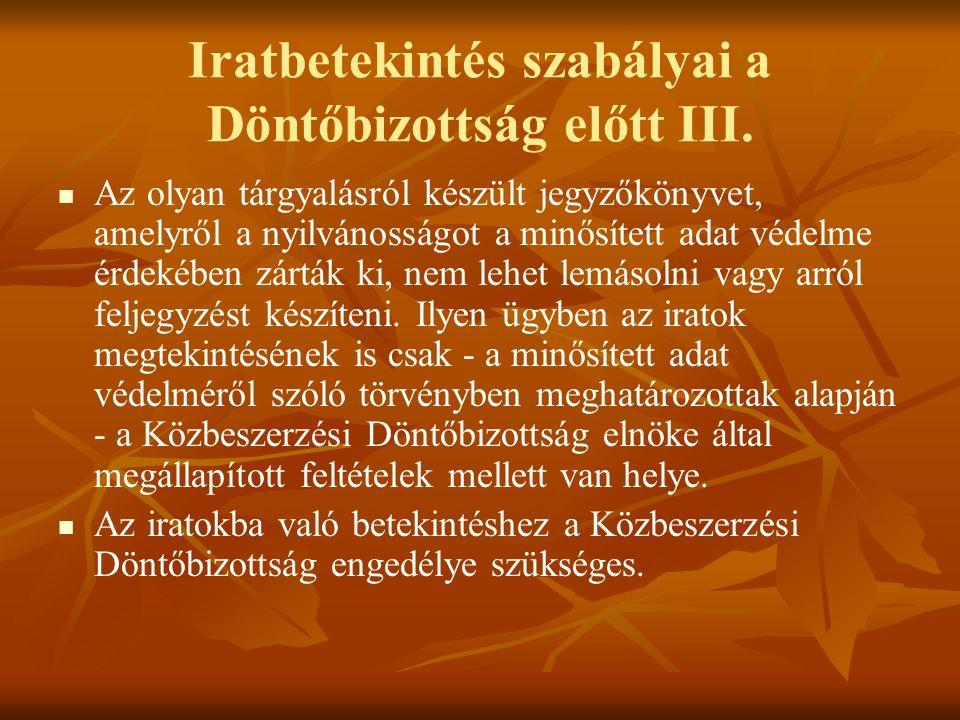 Iratbetekintés szabályai a Döntőbizottság előtt III.