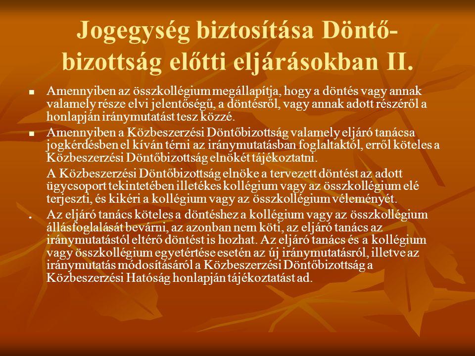 Jogegység biztosítása Döntő- bizottság előtti eljárásokban II.
