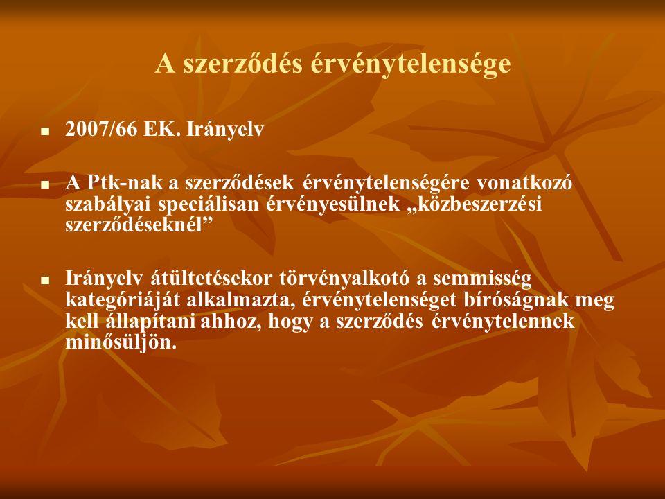 A szerződés érvénytelensége 2007/66 EK.