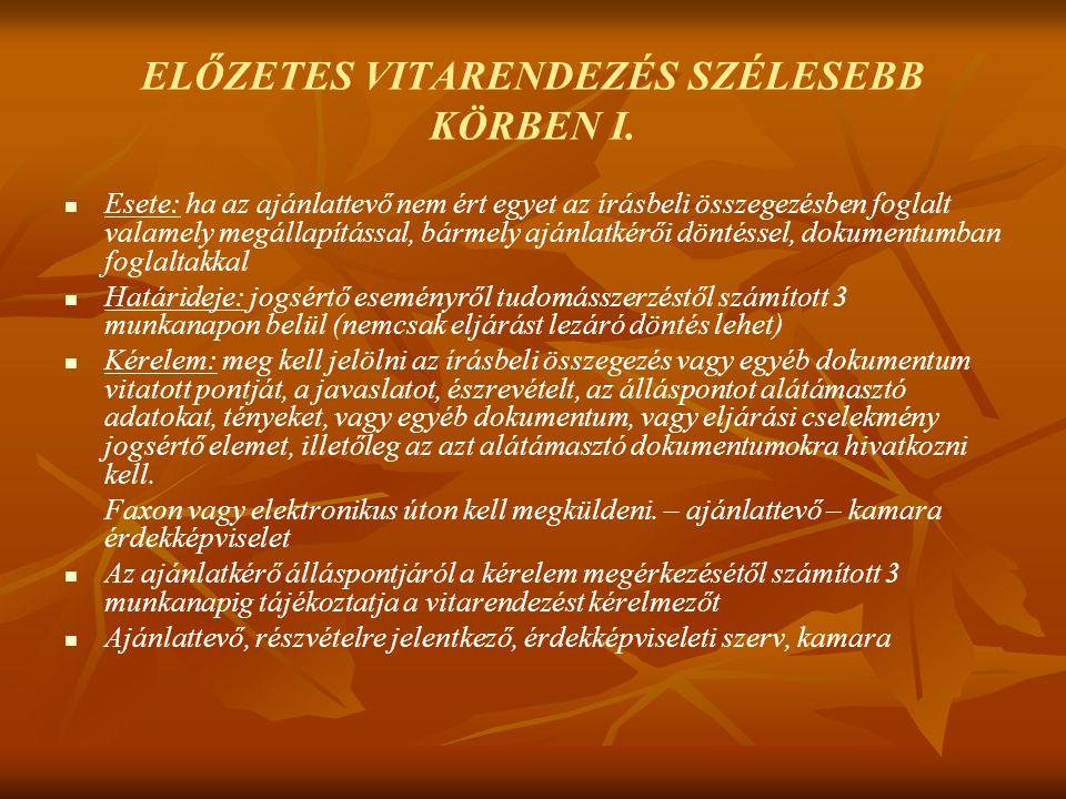 ELŐZETES VITARENDEZÉS SZÉLESEBB KÖRBEN I.