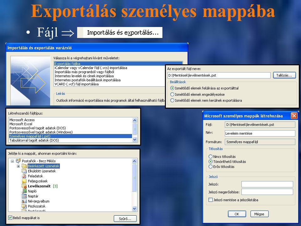 Exportálás személyes mappába Fájl 
