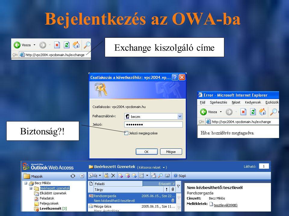 Bejelentkezés az OWA-ba Exchange kiszolgáló címe Biztonság?!