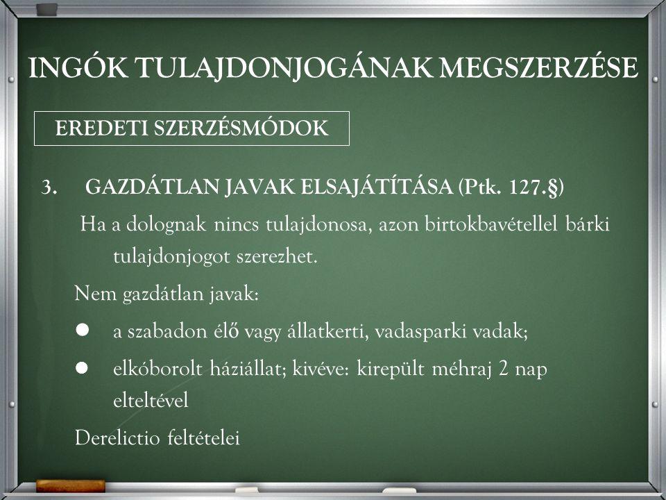 3.GAZDÁTLAN JAVAK ELSAJÁTÍTÁSA (Ptk.