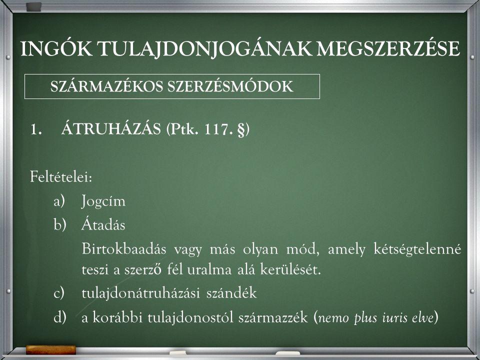 1.ÁTRUHÁZÁS (Ptk. 117.