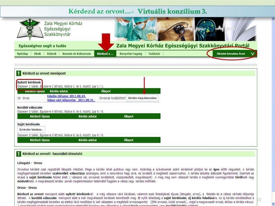 Virtuális konzílium 3. Kérdezd az orvost…- Virtuális konzílium 3. 10
