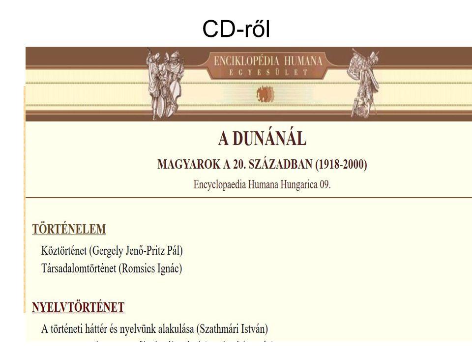 CD-ről mek.oszk.hu/01900/01906 mek.oszk.hu/01900/01906