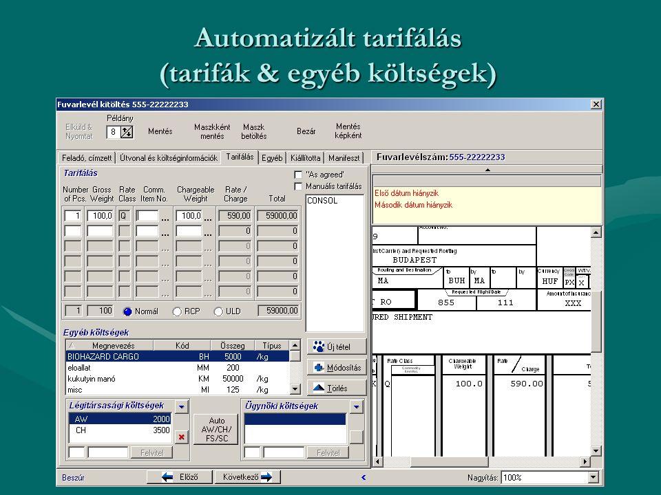 Automatizált tarifálás (tarifák & egyéb költségek)