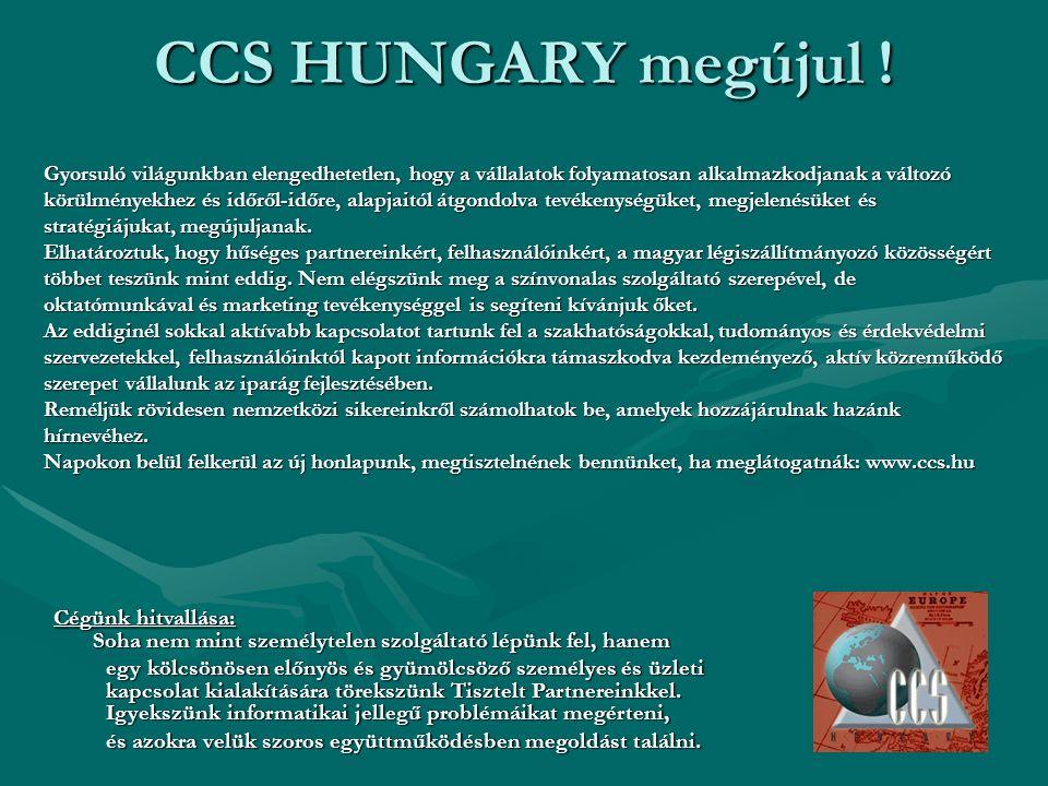 CCS HUNGARY megújul ! Gyorsuló világunkban elengedhetetlen, hogy a vállalatok folyamatosan alkalmazkodjanak a változó körülményekhez és időről-időre,