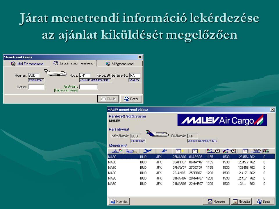 Járat menetrendi információ lekérdezése az ajánlat kiküldését megelőzően