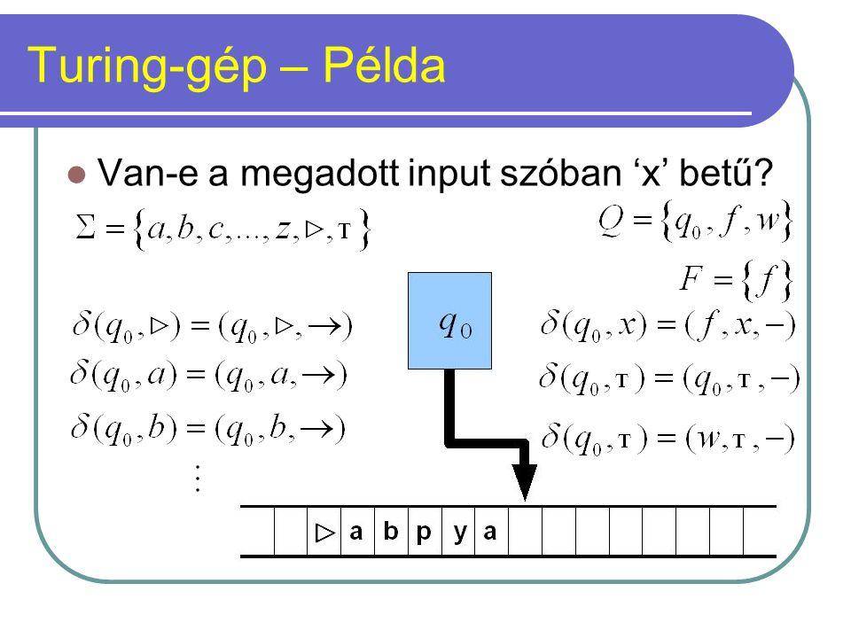 Turing-gép – Példa Van-e a megadott input szóban 'x' betű?