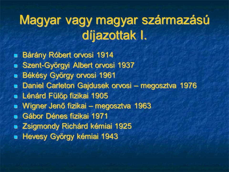Magyar vagy magyar származású díjazottak I.