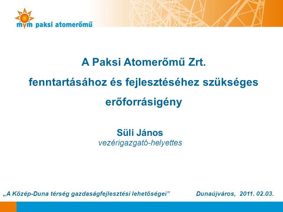 """Süli János vezérigazgató-helyettes """"A Közép-Duna térség gazdaságfejlesztési lehetőségei Dunaújváros, 2011."""