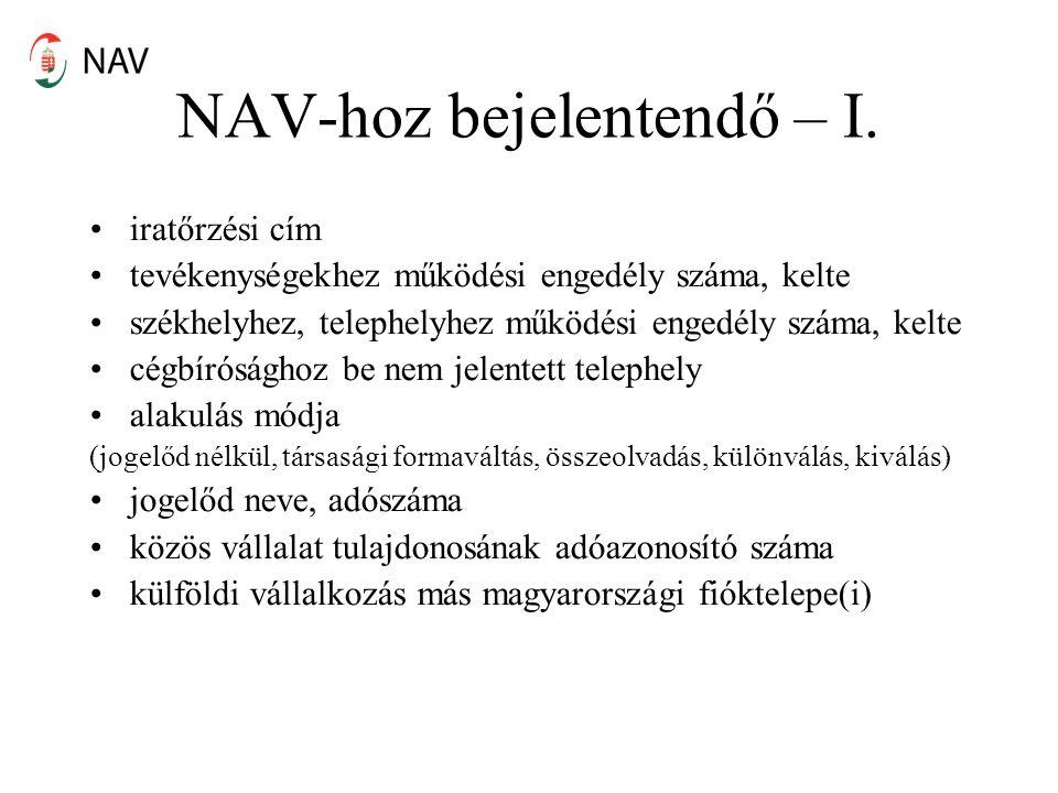 NAV-hoz bejelentendő – I.