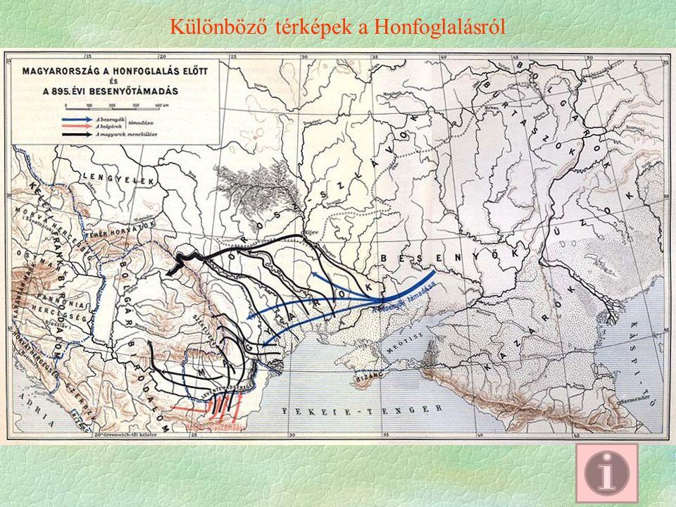 Különböző térképek a Honfoglalásról