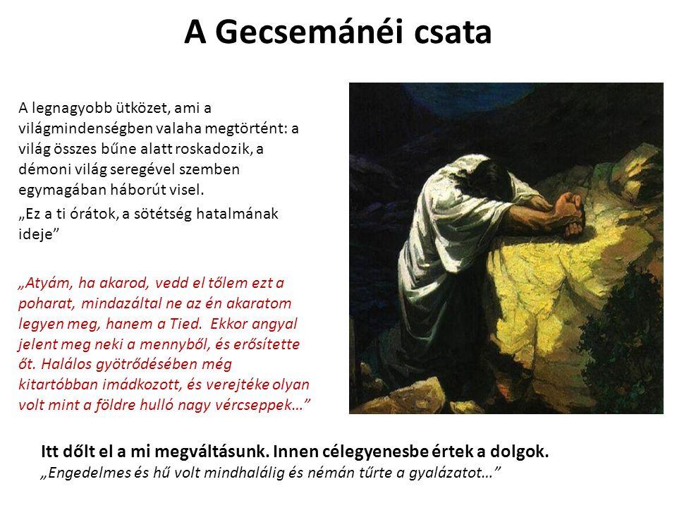 """Krisztus halálakor: sok természet-feletti jel - három órás sötétség -templom kárpitja kettészakadt -földrengés, sziklák meghasadtak -sírok megnyíltak Százados: """"Bizony, ez az ember Isten fia volt!"""