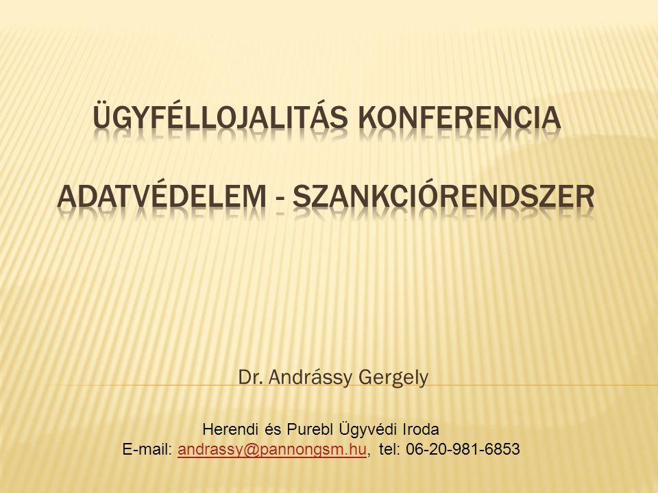 Dr. Andrássy Gergely Herendi és Purebl Ügyvédi Iroda E-mail: andrassy@pannongsm.hu, tel: 06-20-981-6853andrassy@pannongsm.hu
