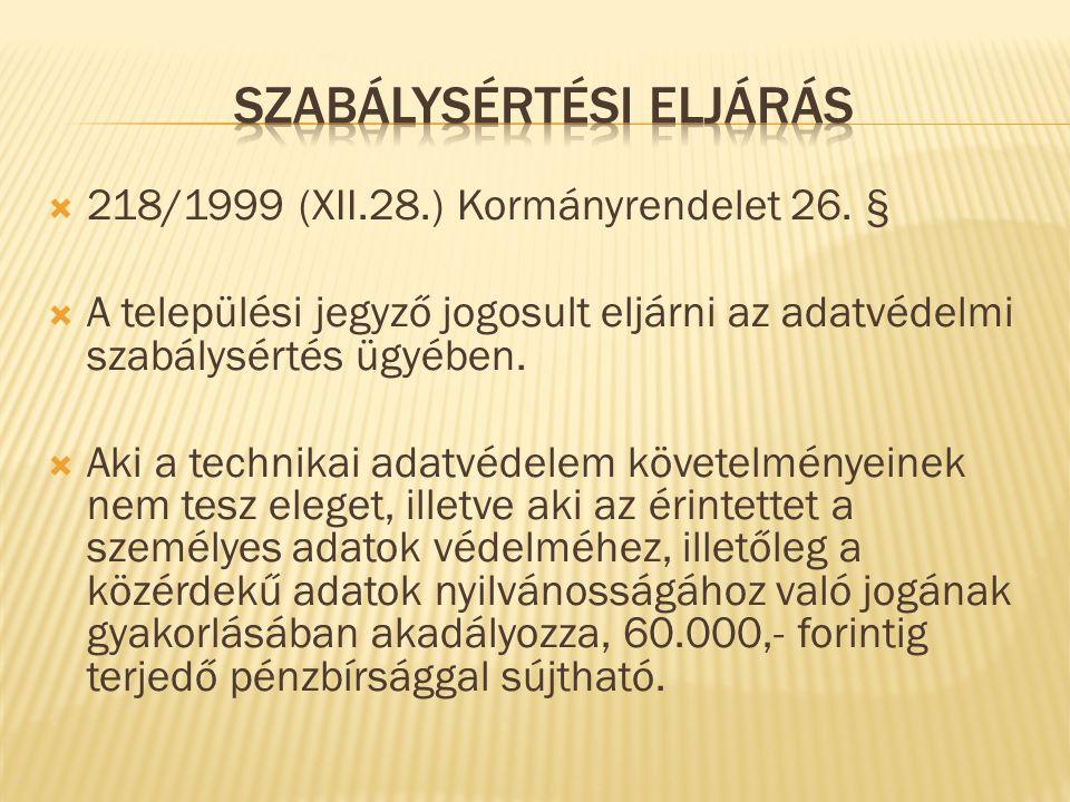  218/1999 (XII.28.) Kormányrendelet 26.