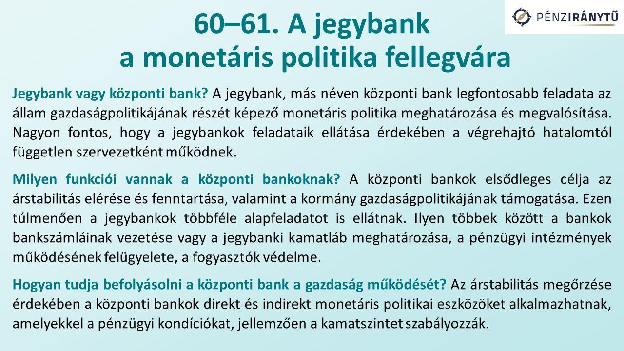 Jegybank vagy központi bank.