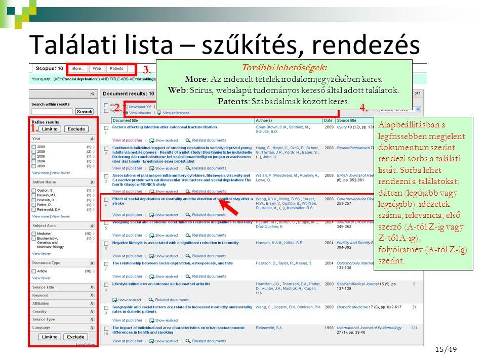 Találati lista – szűkítés, rendezés 1. 2.