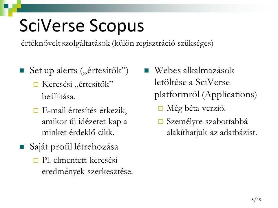 """3/49 SciVerse Scopus Set up alerts (""""értesítők )  Keresési """"értesítők beállítása."""