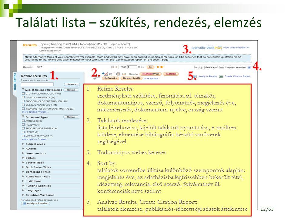 Találati lista – szűkítés, rendezés, elemzés 1. 2.