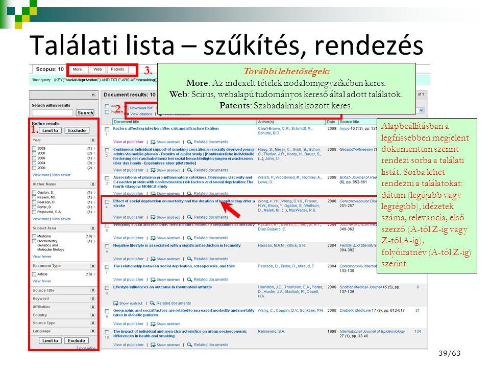 Találati lista – szűkítés, rendezés 1.2. 3. 4.